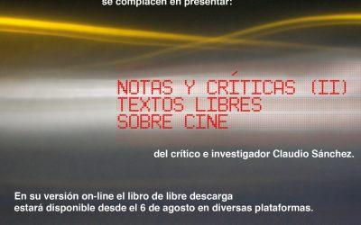 """Presentación """"Notas y Críticas II, textos libres sobre cine"""""""