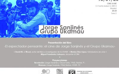"""""""El cine de Jorge Sanjinés y el Grupo Ukamau"""" de David Wood en Madrid"""